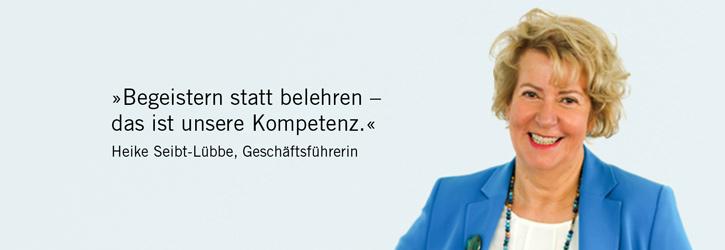Begeistern statt belehren – das ist unsere Kompetenz. Heike Seibt-Lübbe, job-konzept GmbH